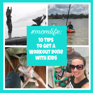 #momlife: tips to workout