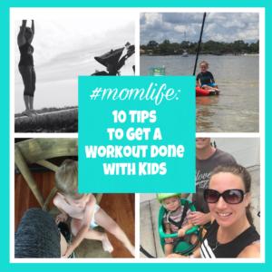 #momlife: tips to workout